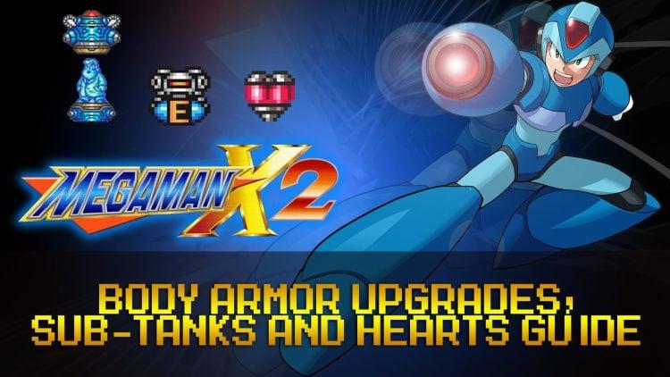 Mega Man X2: All Body Armor Upgrades, Heart & Sub Tanks