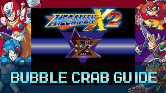 Mega Man X2: Deep-Sea Base Stage & Bubble Crab