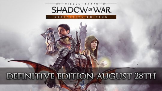 Middle-earth: Shadow of War Definitive Edition Releases August 28th 2018