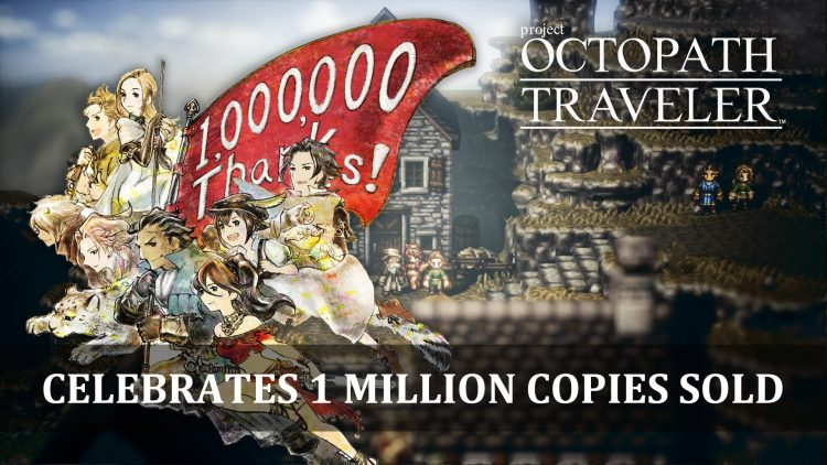 Octopath Traveler Reaches 1 Million Copies Sold