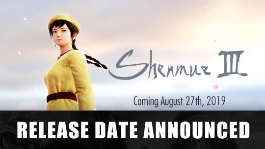 Shenmue 3 Set to Release August 2019