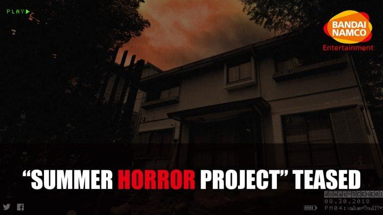 """Le mystérieux projet """"Horreur estivale"""" de Bandai Namco évoqué"""