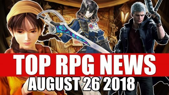 Top News RPG de la Semaine : 26 août 2018 (Sekiro, DMC 5, Bloodstained : Ritual of the Night et d'autres)