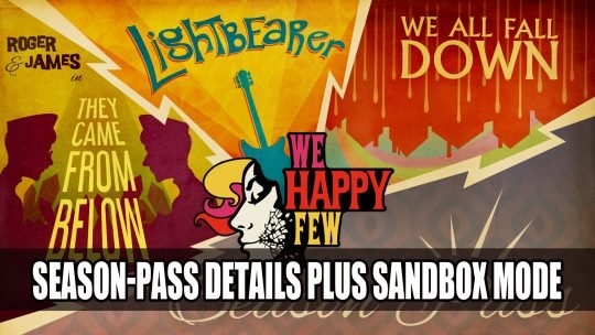 We Happy Few Season Pass To Have Three New Stories Plus Sandbox Mode Coming