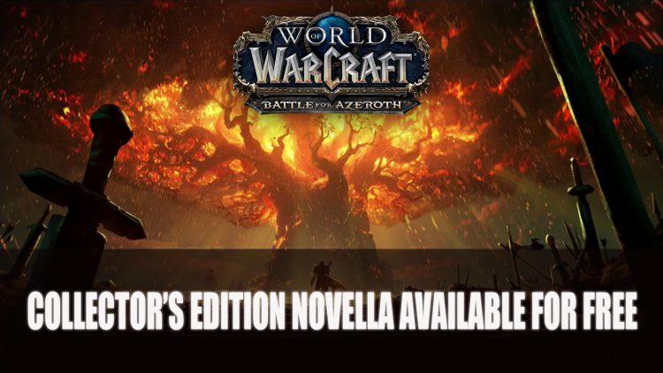 World of Warcraft: Battle for Azeroth Collector's Edition Novella Free Online