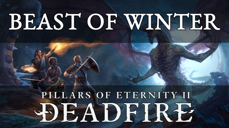 Beast of Winter Pillars of Eternity 2 Deadfire Review – Dimensional Contingency