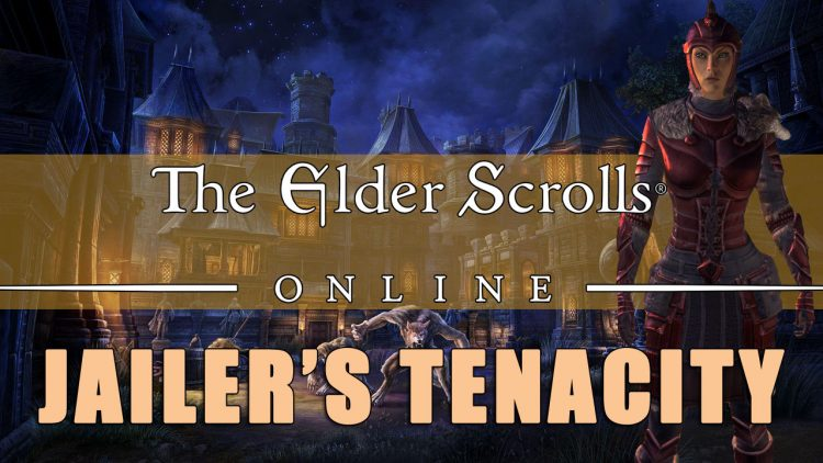 Jailer's Tenacity: ESO Sets Build Guide - A Zest for Life | Fextralife