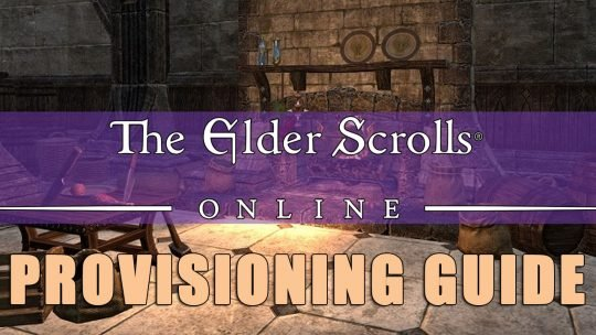 ESO Provisioning Guide: Food, Drinks and Fast Leveling