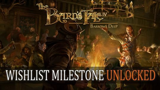 The Bard's Tale IV: Barrows Deep Reaches First Wishlist Goal; Plus Spotlight Music Video