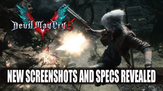 Devil May Cry 5 Screenshots Show More of Dante in Combat and Supporting Characters; Spec Requirements Revealed