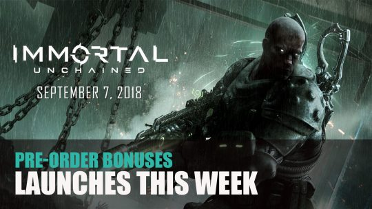 Immortal Unchained Releases September 7th; Pre-Order Bonuses