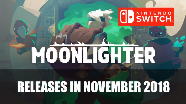 Moonlighter Releases on Nintendo Switch in November