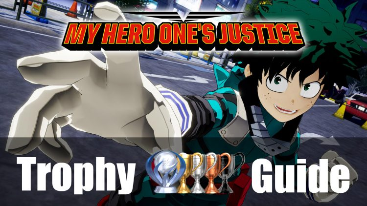 My Hero One's Justice Trophy Guide & Roadmap