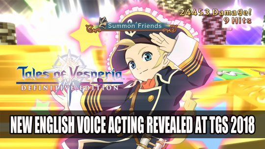 Tales of Vesperia: Definitive Edition at TGS 2018 Plus English Gameplay Revealed