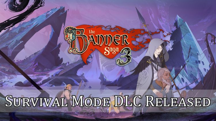 The Banner Saga 3 Survival Mode DLC Released On PC and Mac