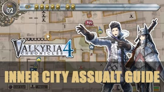 Valkyria Chronicles 4: Inner City Assault Guide