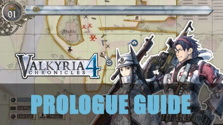 Valkyria Chronicles 4: Prologue Guide