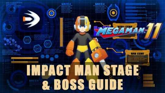 Mega Man 11: Impact Man Stage & Boss Guide