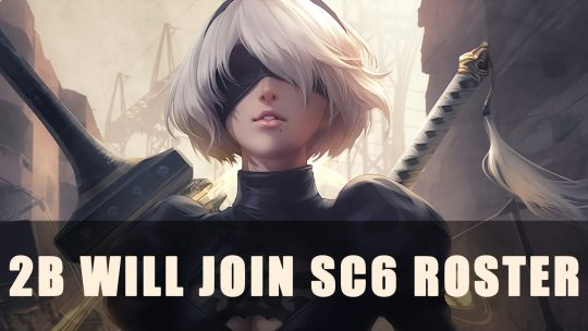 Soulcalibur VI: 2B Will Join Roster