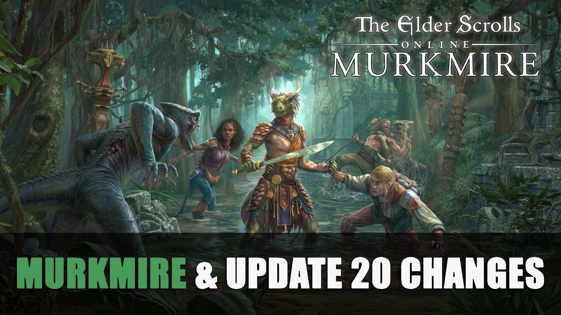 Elder Scrolls Online Murkmire Changes: Murkier and Murkier