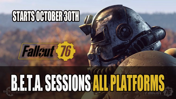 Bethesda Announces Schedule for Fallout 76 Beta Across All Platforms