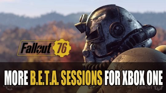 Bethesda Schedules Next Fallout 76 Beta Sessions This Weekend