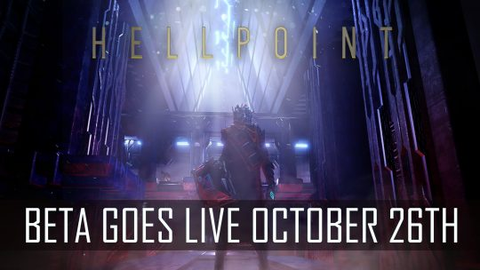 Hellpoint Announces Beta Goes Live October 26th