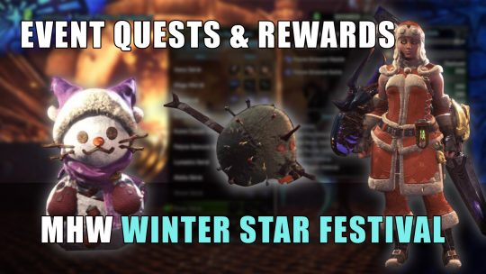 MHW: Winter Star Festival & Its Contents