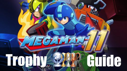 Mega Man 11 Trophy Guide & Roadmap