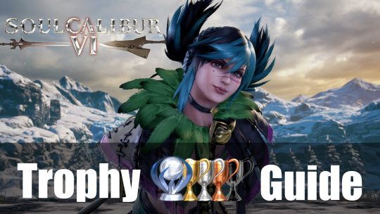 Soulcalibur VI Trophy Guide & Roadmap