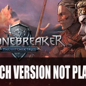 Thronebreaker: The Witcher Tales on Nintendo Switch Doesn't Look Likely