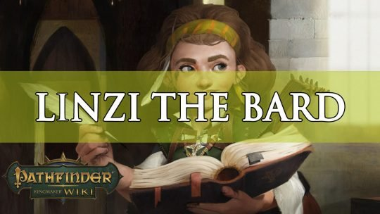 Pathfinder Kingmaker Builds: Linzi the Bard