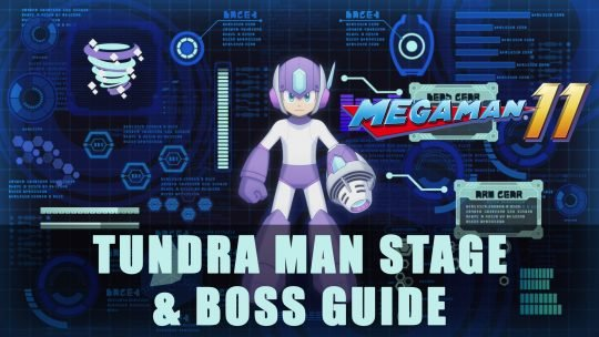 Mega Man 11: Tundra Man Stage & Boss Guide