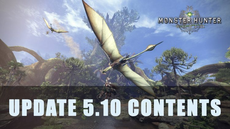 MHW: Update 5.10 Contents