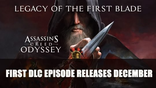 Assassin's Creed Odyssey's Legacy of the First Blade DLC Episode 1 Releases December 2018