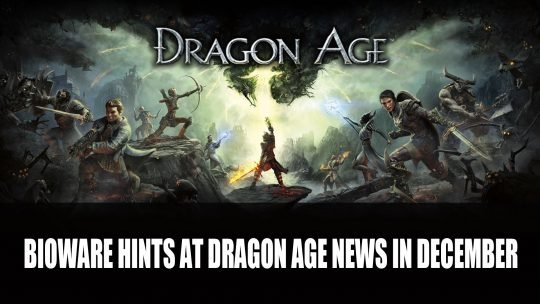 Bioware Hints at Dragon Age News Coming in December