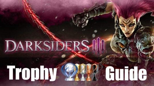 Darksiders 3 Trophy Guide & Roadmap