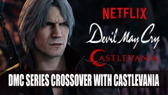 Devil May Cry Animated Series Announced and Will Crossover with Netflix's Castlevania