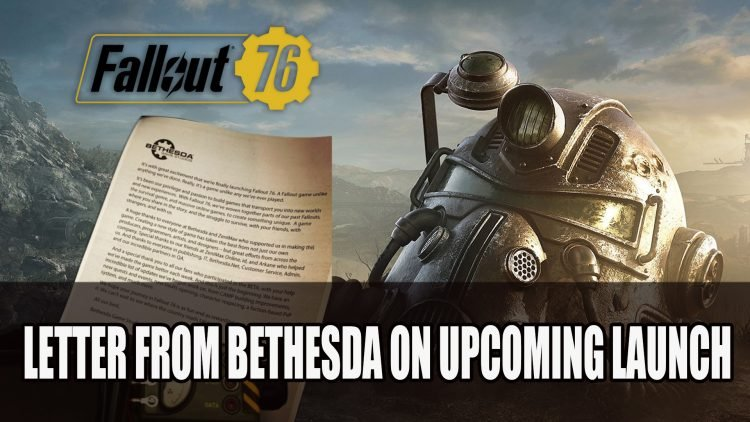 Bethesda Share A Letter with Fans Leading Up to Fallout 76 Launch
