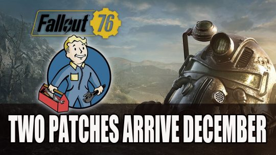 Fallout 76 Details For Next Major Patches Revealed By Bethesda