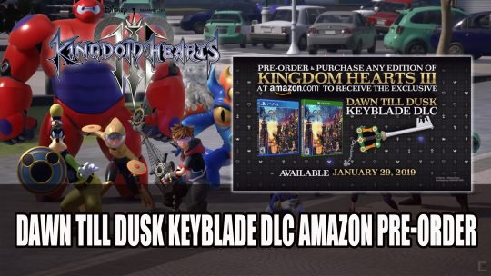 Kingdom Hearts III Dawn Till Dusk Keyblade DLC Exclusive Item for Amazon Purchasers
