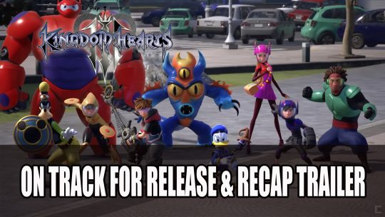 Kingdom Hearts III Goes Gold and Releases New Recap Trailer