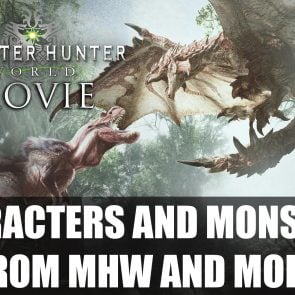 Monster Hunter Movie Will Feature Characters and Monsters From Games