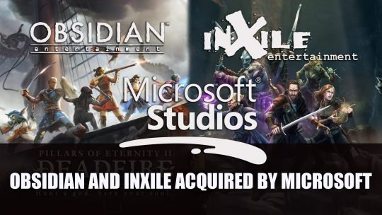 Obsidian and inXile Entertainment Officially Becomes Part of Microsoft Studios