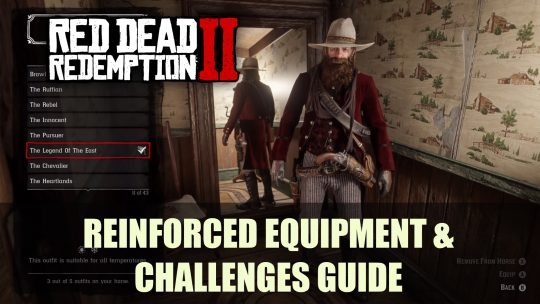 Red Dead Redemption 2: Legend of the East Outfit, Reinforced Equipment, & Challenges Guide