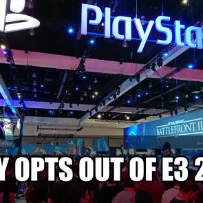 Sony Opts Out of E3 2019