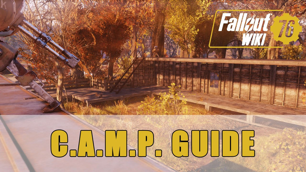 Fallout 76 How To Build A Successful C A M P Guide Fextralife