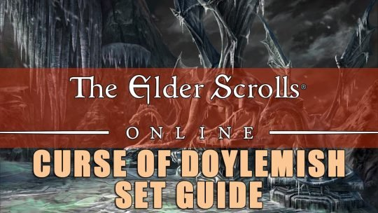 ESO Sets Guide: Curse of Doylemish – Massive Melee