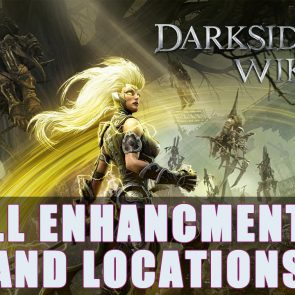 Darksiders 3: All Enhancements & Locations Guide - Pro