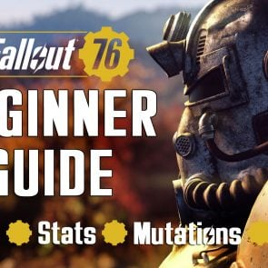 Fallout 76 Beginner Guide: Tips, Tricks, Mechanics Explained